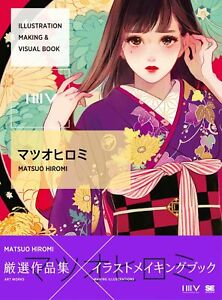 Matsuo-Hiromi-Works-ILLUSTRATION-MAKING-amp-VISUAL-BOOK-From-Japan-F-S