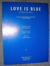 1968 LOVE IS BLUE Vintage Sheet Music by Andre Popp, Blackburn