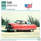 NASH RAMBLER CUSTOM 1950 1952 CAR UNITED STATES ÉTATS UNIS CARTE CARD FICHE