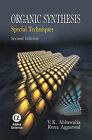 Organic Synthesis: Special Techniques by V. K. Ahluwalia, Renu Aggarwal (Hardback, 2006)