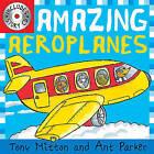 Amazing Aeroplanes by Tony Mitton (Paperback, 2010)