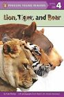 Lion, Tiger, and Bear by Kate Hurley, Kate Ritchey (Paperback / softback, 2015)