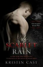 The Escaped: Scarlet Rain : The Escaped - Book Two 2 by Kristin Cast (2016, Paperback)