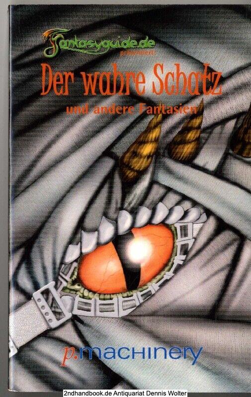 Der wahre Schatz und andere Fantasien v. Michael Schmidt 9783942533027