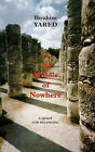 In the Middle of Nowhere: A Quest for Belonging by Ibrahim Yared (Paperback, 2001)