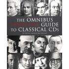 Omnibus Book of Essential Classical CDs by David Wagner, Geraud MacTaggart (Paperback, 2004)
