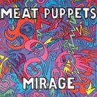 Mirage by Meat Puppets (Vinyl, Dec-2013, Wienerworld)