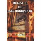 Beltane on Sun Mountain 9781595945228 by Michielle Noonberg Paperback