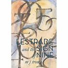Lestrade and the Sign of Nine by M. J. Trow (Paperback, 2013)