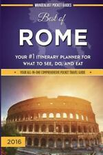 Best of Rome : Your #1 Itinerary Planner for What to See, Do, and Eat in Rome...