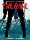 The Rage: Zombie Generation by Pierre Boisserie, Malo Kerfriden (Hardback, 2014)