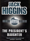 The President's Daughter by Jack Higgins (Hardback, 1997)