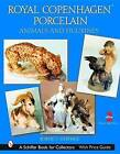 Royal Copenhagen Porcelain: Animals and Figurines by Robert J. Heritage (Hardback, 2002)
