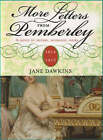 More Letters from Pemberley by Jane Dawkins (Paperback, 2007)