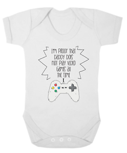 I/'m Proof That Daddy Does Not Play Video Games... Baby Bodysuit Novelty