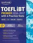 Kaplan TOEFL Ibt Premier with 4 Practice Tests: Book + CD + Online + Mobile by Kaplan (Paperback / softback, 2015)
