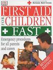 First Aid for Children Fast by Dorling Kindersley Ltd (Paperback, 2002)