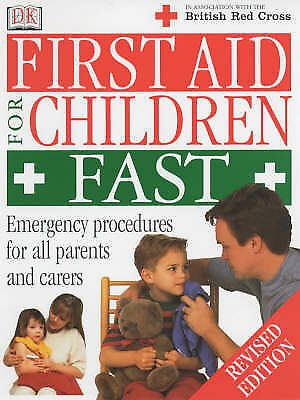 , First Aid for Children Fast (British Red Cross), Paperback, Excellent Book