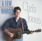 A Few Words: The Best of the Originals by Chris Jones (Guitar) (CD, Sep-2002, Rebel)