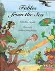 Fables from the Sea by Leslie Ann Hayashi (Hardback, 2000)