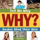Snakes Shed Their Skin by Susan Heinrichs Gray (Paperback / softback, 2015)