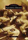 Aquarena Springs by Doni Weber (Paperback / softback, 2009)