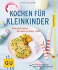 Kochen für Kleinkinder von Dagmar Cramm (2016, Taschenbuch)