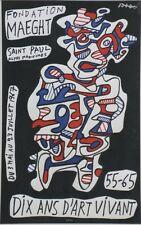 """""""Jean DUBUFFET: DIX ANS D'ART VIVANT 55-65"""" Affiche originale entoilée 1967"""