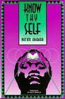 Know Thyself by Na'im Akbar (1999, Paperback)