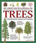 My First Encyclopedia of Trees: A Great Big Book of Amazing Plants to Discover by Richard McGinlay (Paperback, 2017)