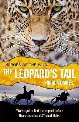 """1 of 1 - """"VERY GOOD"""" Davies, Nicola, The Leopard's Tail (Heroes of the Wild), Book"""