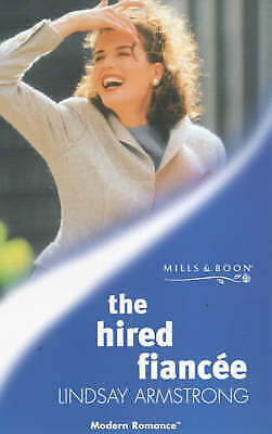 The Hired Fiancee (Mills & Boon Modern), Armstrong, Lindsay, Very Good Book