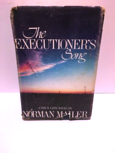 THE EXECUTIONER'S SONG by Norman Mailer First Edition/First Printing HC (1979)