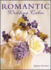 Merehurst Cake Decorating: Romantic Wedding Cakes by Kerry Vincent (2002, Hardcover)
