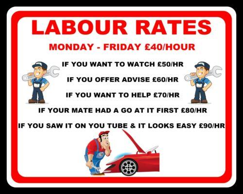 LABOUR RATES PRICE LIST CAR GARAGE WORKSHOP MOTOR MECHANIC METAL PLAQUE SIGN 002