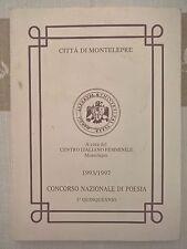 """LIBRO - CONCORSO NAZIONALE DI POESIA """"CITTA' DI MONTELEPRE"""" 1993/1997 -C.I.F."""