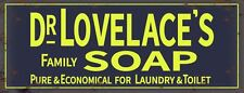 New 40x15cm Dr Lovelace's Family Soap, Laundry & Toilet metal advertising sign