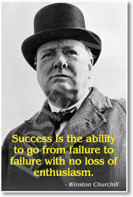 "Winston Churchill - ""Success..."" - NEW Famous Person Quote POSTER"