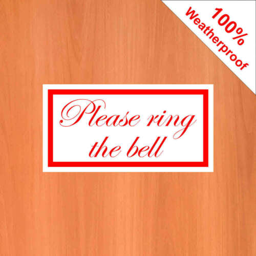 Please ring the bell 9411 Weatherproof self adhesive vinyl sticker