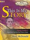 This Is My Story! by Mary McDonald (Paperback / softback, 2016)