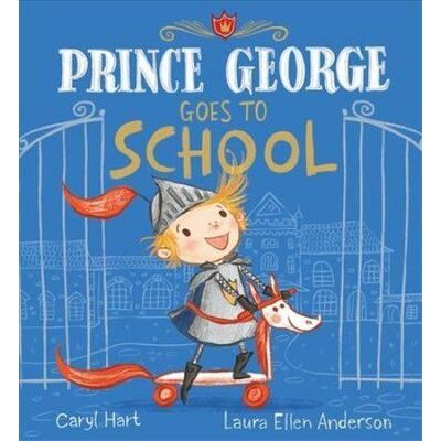 Prince George Goes to School by Caryl Hart Hardcover Book Free Shipping!