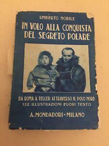 UMBERTO-NOBILE-IN-VOLO-ALLA-CONQUISTA-DEL-SEGRETO-POLARE-A-MONDADORI-MILANO-1928