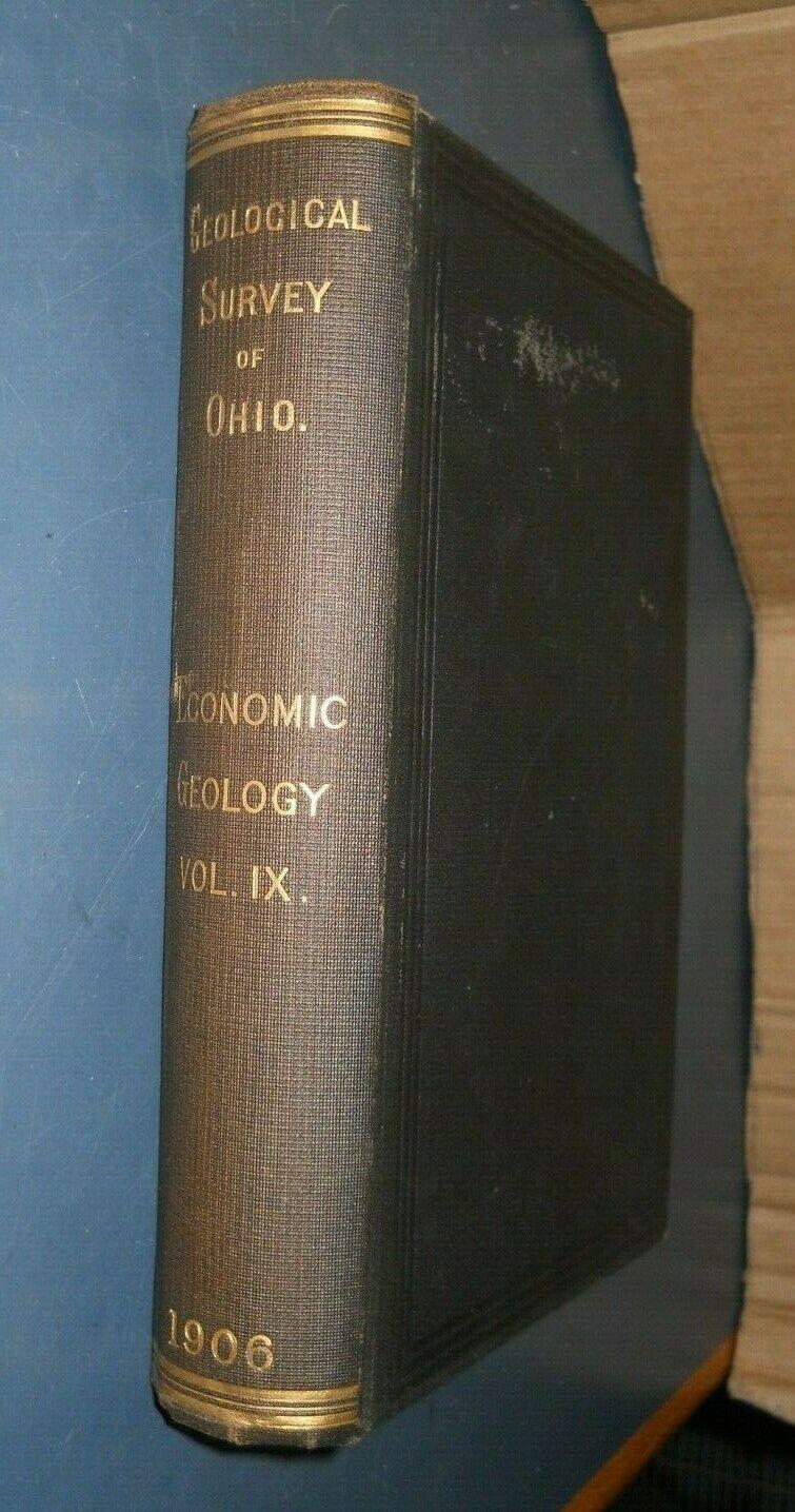 1906 GEOLOGICAL SURVEY OF OHIO GEOLOGY VOL IX  ECONOMIC ARCHEOLOGY ANTIQUE BOOK
