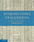 Petronii Codex Traguriensis by Cambridge University Press (Paperback, 2014)