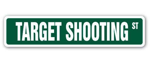 TARGET SHOOTING Street Sign arrows guns rifles range bb| Indoor/Outdoor | 18""