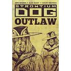 Strontium Dog: Outlaw by Carlos Ezquerra, John Wagner (Paperback, 2016)