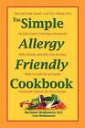 The Simple Allergy Friendly Cookbook by Marianne Weidemann N D, Don Weidemann (Paperback / softback, 2010)