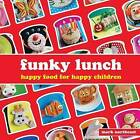 Funky Lunch by Mark Northeast (Hardback, 2010)
