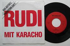"""7"""" Mit Karacho - RUDI - Promotion Copy - Rudi Völler - WM 1986 - H. Hufnagel"""