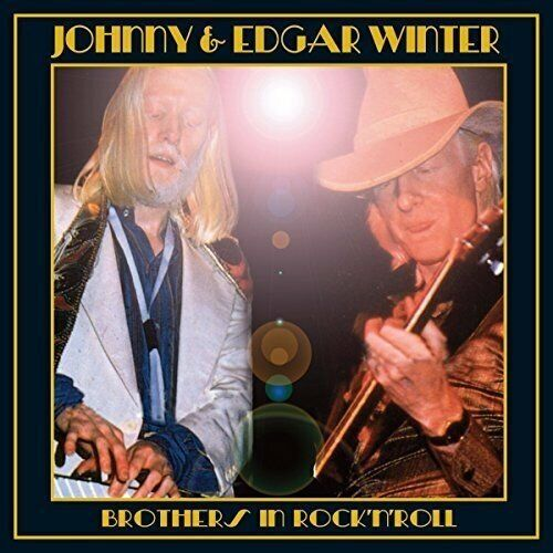 Johnny and Edgar Winter - Brothers in Rock and Roll [CD]